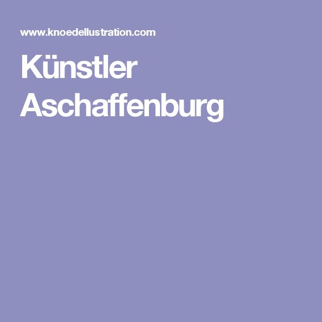 Künstler Aschaffenburg künstler aschaffenburg illustrations knoedellustration