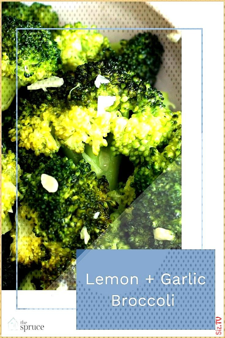 Lemon and Garlic Broccoli Lemon and Garlic Broccoli The Spruce thespruceofficial Celebrating Thanks