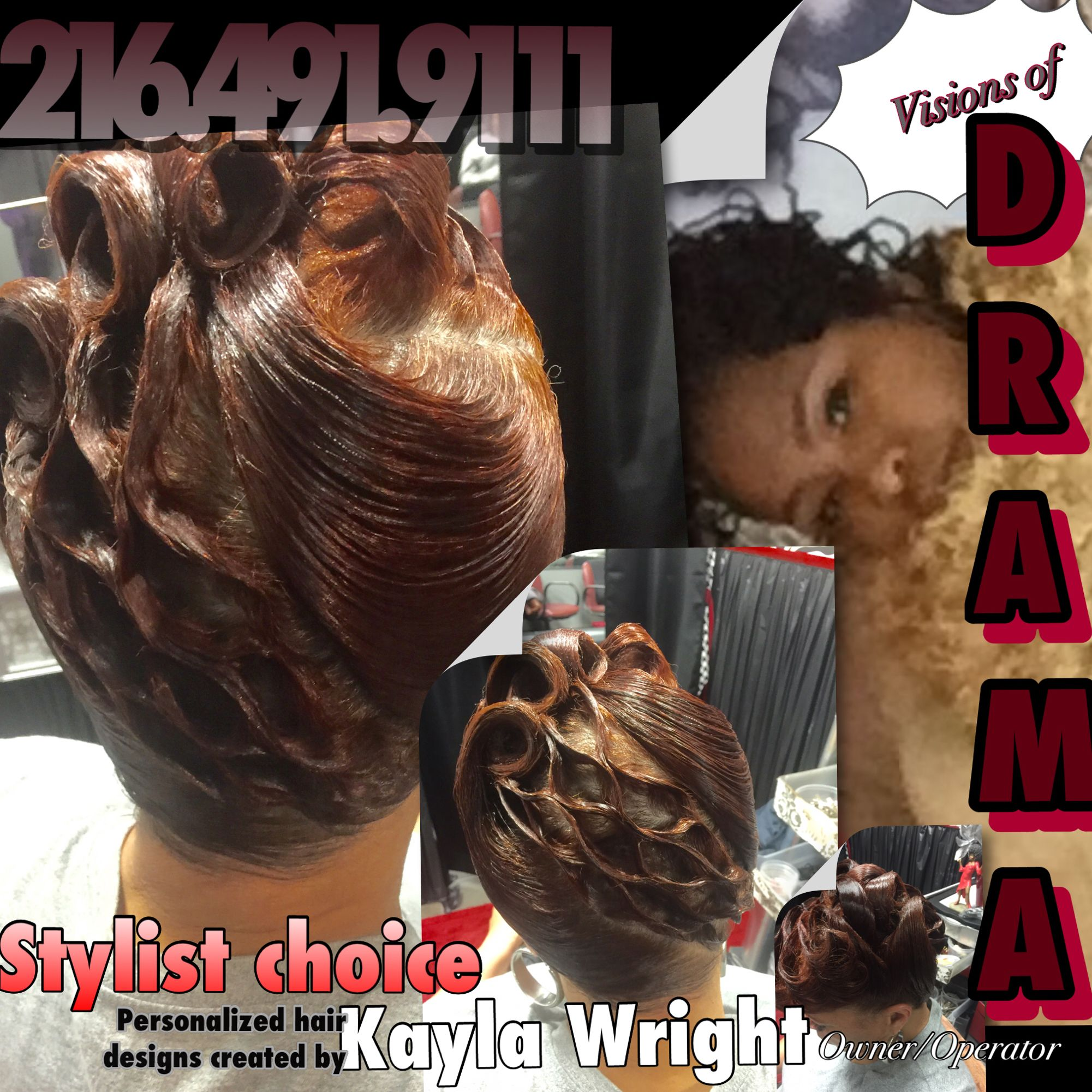 Kayla Wright Visions Of Drama Cleveland Ohio When You Desire An Exclusive Stylist Why Pay The Difference When You Can Hair Stylist Hair Designs Stylists