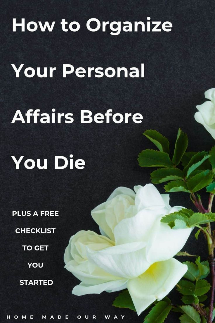 Get your personal affairs organized before you die. Free checklist to get you started in the event of your death. Learn which documents you should have, who you should select to represent you, and other ways to prepare your family for the inevitable. Check out our end-of-life planner. | wills | DNR | advance directive | funeral arrangements | contacts | checklists | #death #planner #end-of-life #organize #personalaffairs #printableGet #your #personal #affairs #organized #before #you #die. #Free