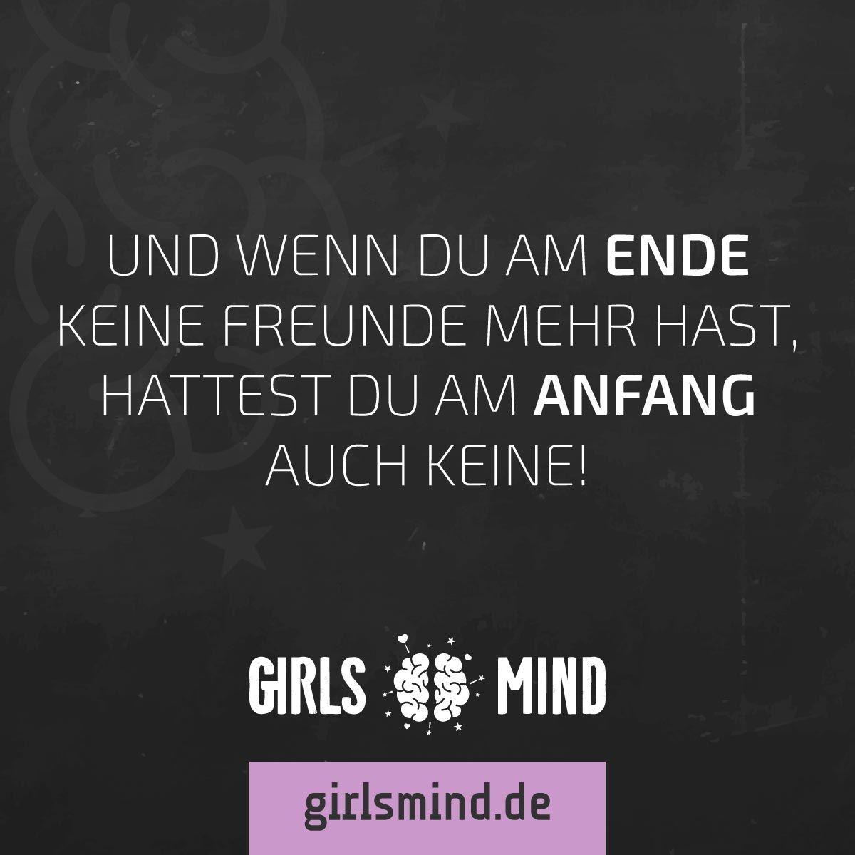 Mehr Sprüche auf: .girlsmind.de #freunde #freund #freundinnen