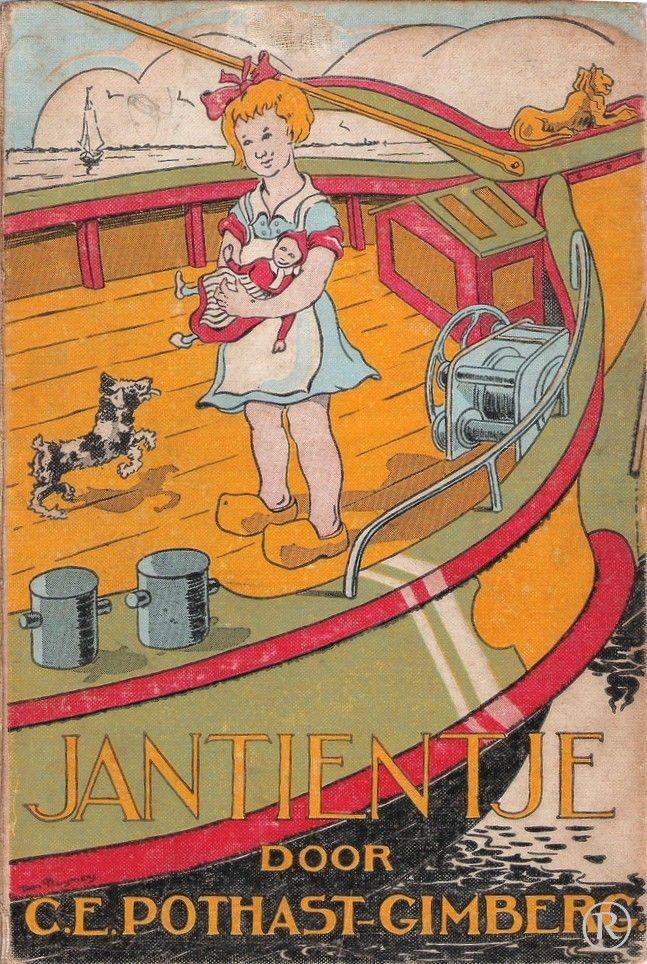 Jantientje. Schrijver: C.E. Pothast - Gimberg.  In 1940 uitgegeven door de Arbeiderspers - Amsterdam
