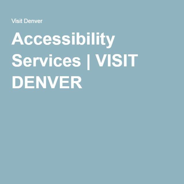 Accessibility Services | VISIT DENVER