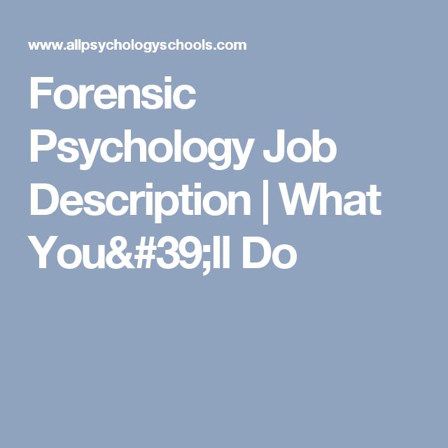 Forensic Psychology Job Description | What You'll Do | grad schools ...