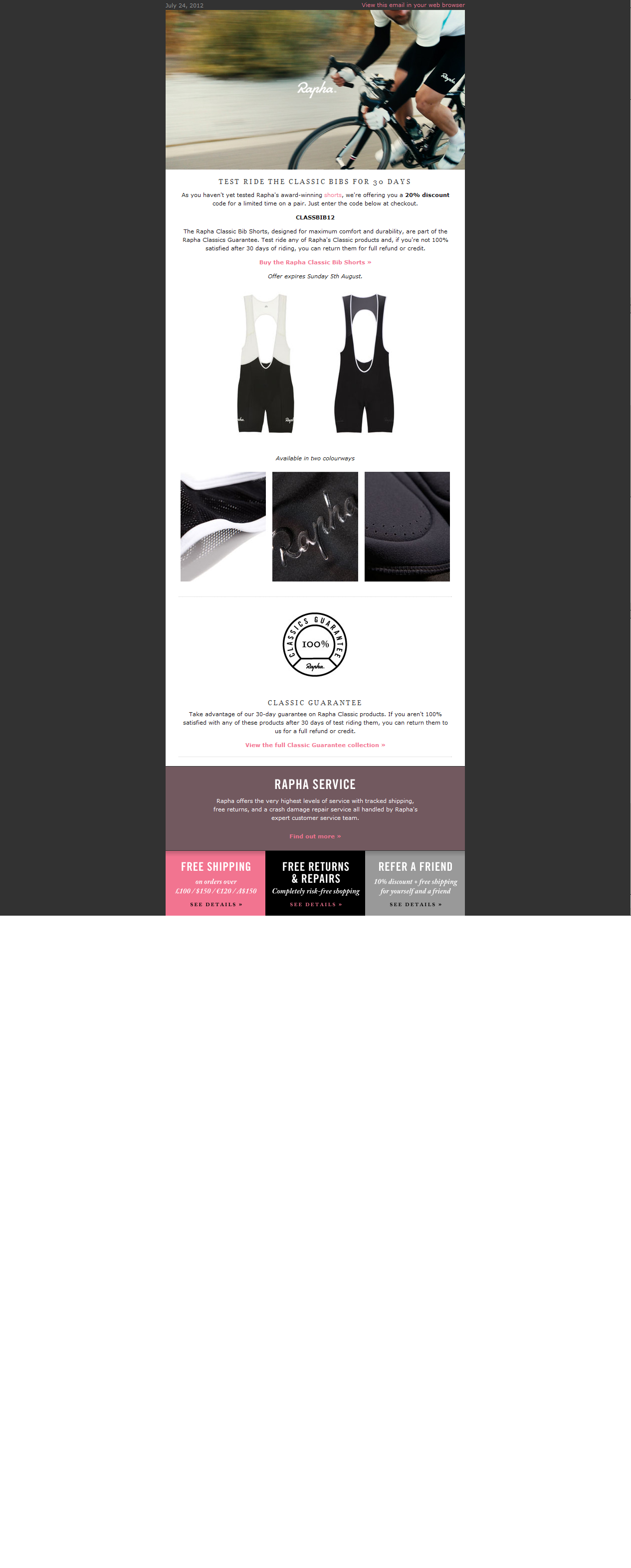 Rapha - great CRM email. sent to people who hadn t purchased shorts before.   Test Ride Rapha Classic Bib Shorts  24.07.12 656083a46
