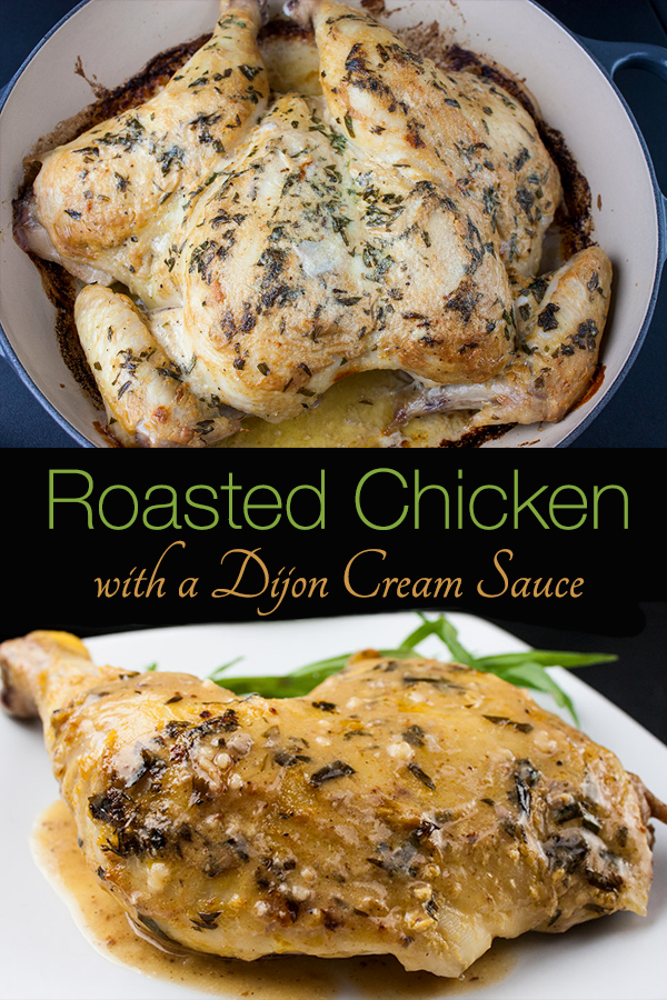 Roasted Chicken With Dijon Cream Sauce Melt In Your Mouth Delicious My Take On The Fre Roast Chicken Recipes Chicken Dinner Recipes Tarragon Recipes Healthy