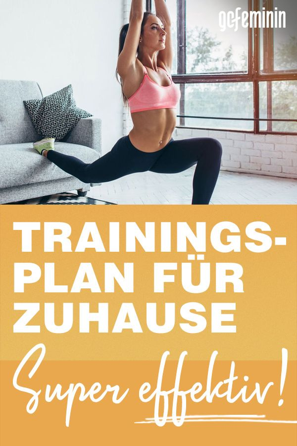 Genialer Trainingsplan Fur Zuhause So Bleibst Du Fit