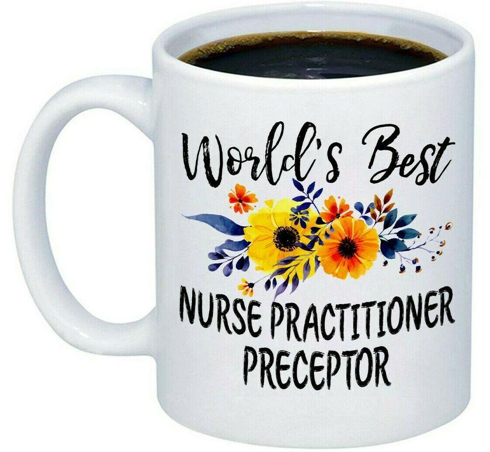 Nurse practitioner preceptor mug preceptor nursing gifts