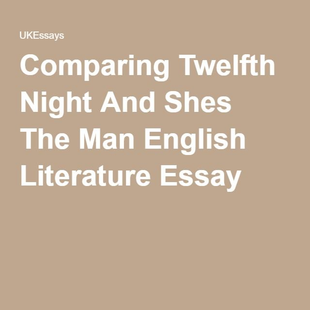 Comparing Twelfth Night And Shes The Man English Literature Essay  Comparing Twelfth Night And Shes The Man English Literature Essay Essay  Questions Teaching Twelfth