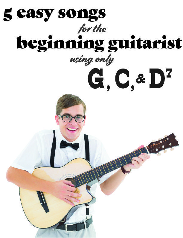 Easy Songs For Guitar Using Chords G C D7 Guitar Pinterest
