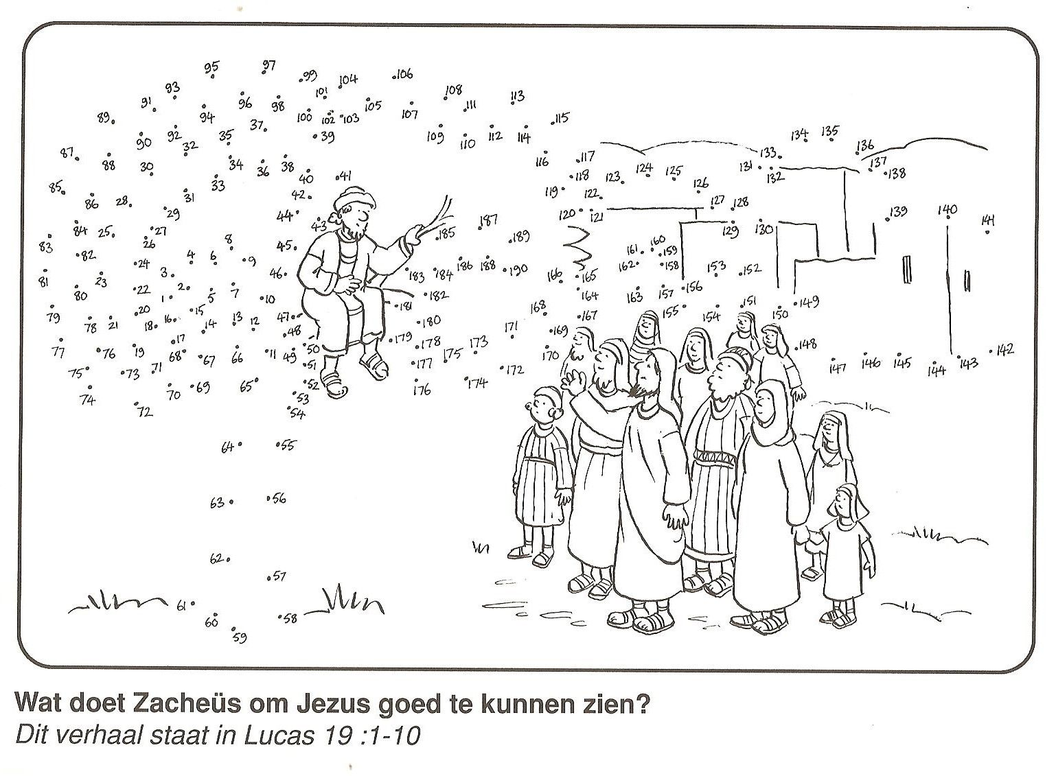 Zacchaeus in the tree to see Jesus good dot to dot | crafts ...