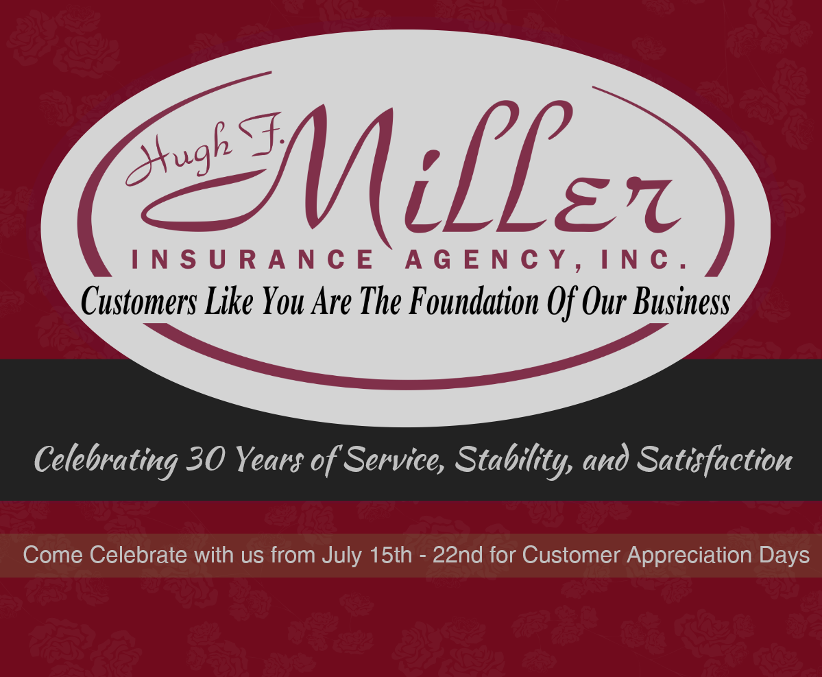 Come Celebrate With Us Hugh F Miller Insurance Agency Inc Is