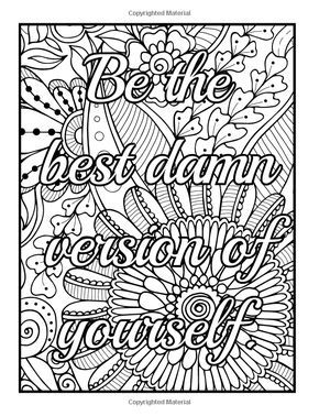 coloring book with motivational swear word phrases naughty inspirational quotes and relaxing flower design patterns 9781540878892 jade summer