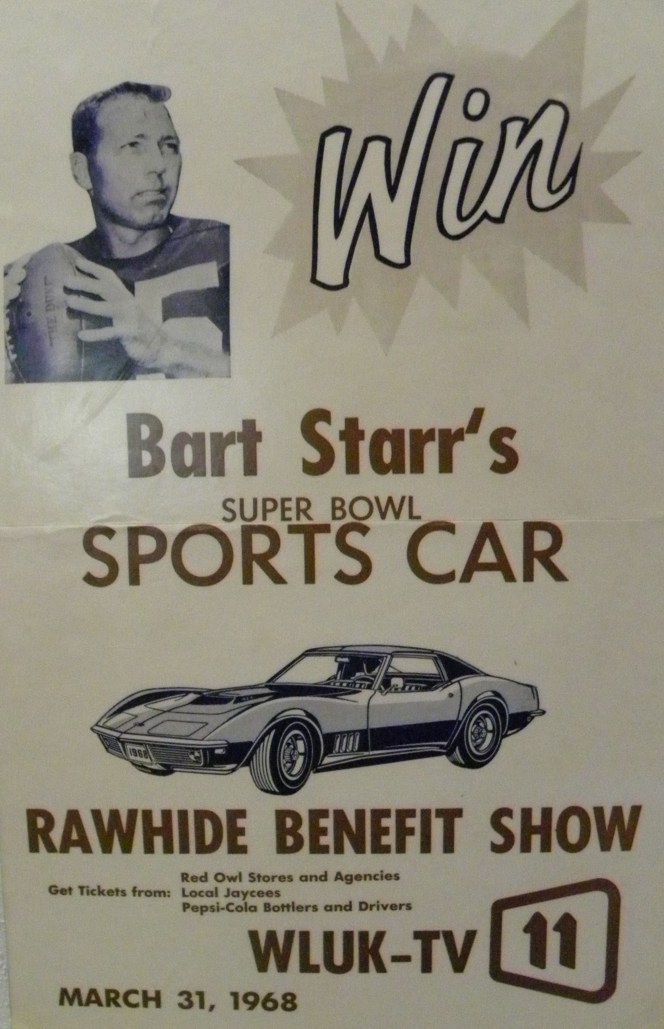 Telethon Flyer From 1968 Showcasing Bart S Corvette From Winning Super Bowl Mvp Get Tickets Pepsi Cola Bart Starr