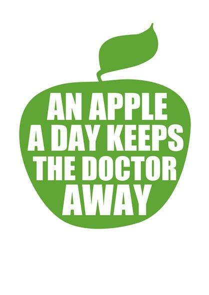 An Apple A Day Keeps The Doctor Away Old Quotes Old Time Sayings Southern Sayings