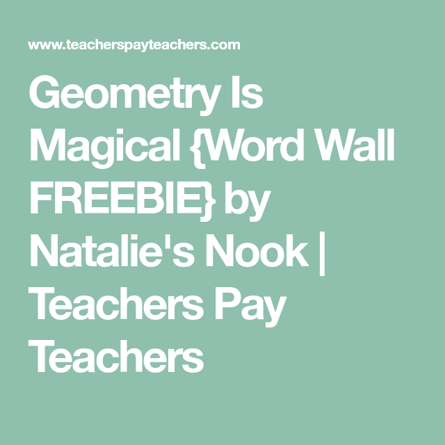 Geometry Is Magical {Word Wall FREEBIE} | 4th  grade math | Geometry