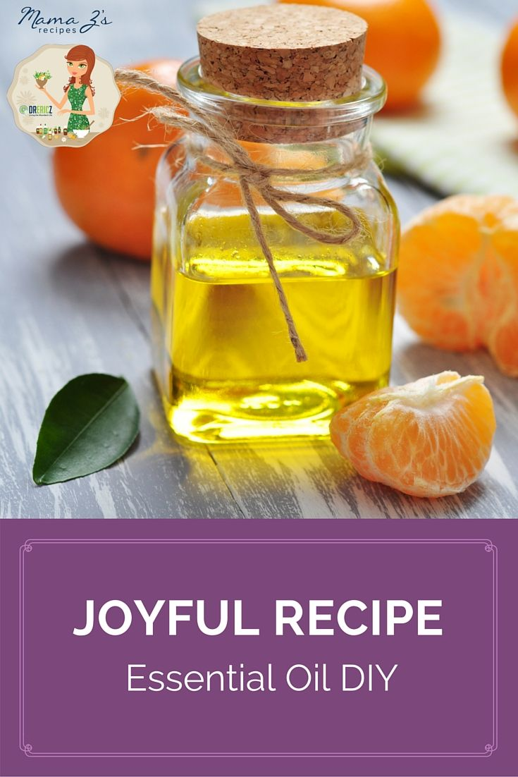 Mama Z S Joyful Essential Oil Recipe Diy Recipes For Natural