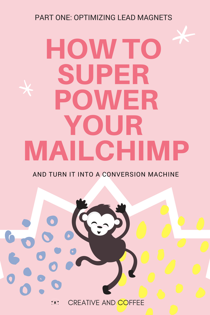 How To Super Power MailChimp and Grow Your List