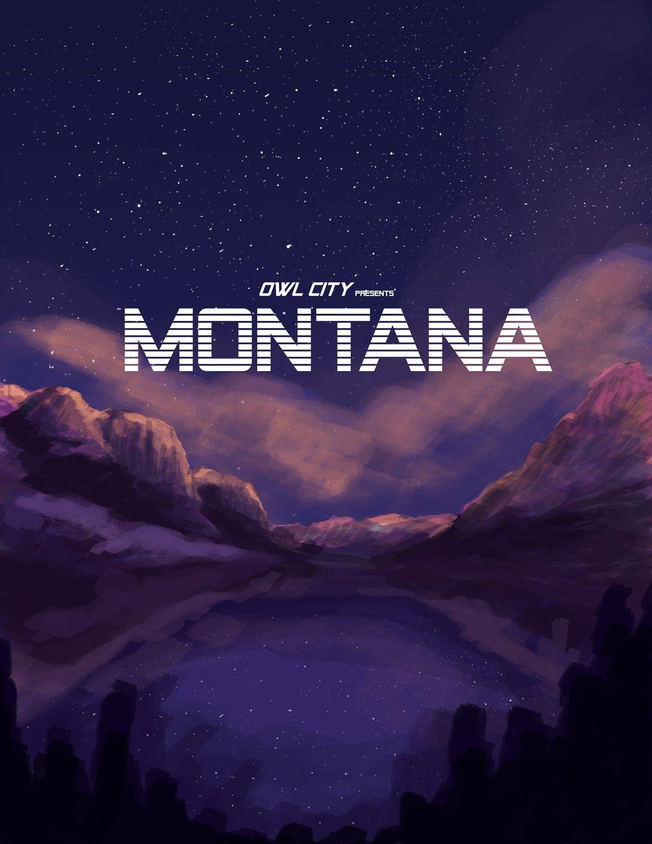 Montana - Owl City | Owl city, Owl city lyrics, City sky