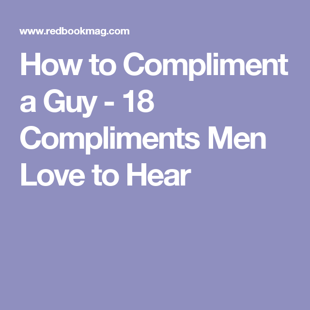 what do men love to hear
