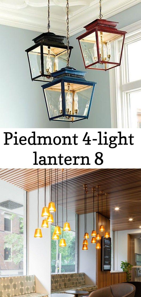 Piedmont 4 Light Lantern 8 Lantern Lights Lanterns Ceiling Lights