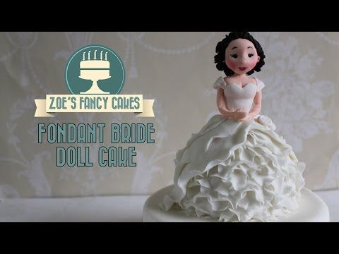 Fondant Bride Doll Cake Tutorial