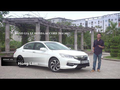 [VIDEO] Đánh giá xe Honda Accord 2016 giá 1,47 tỷ đồng tại Việt Nam