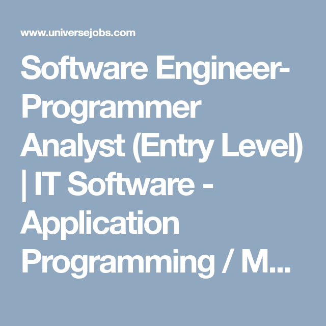Software Engineer Programmer Analyst Entry Level  It Software