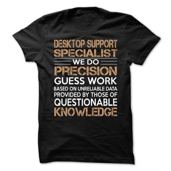 Desktop Support Specialist T Shirts, Hoodies Sweatshirts. Check price ==► https://www.sunfrog.com/LifeStyle/Desktop-Support-Specialist-66371507-Guys.html?57074