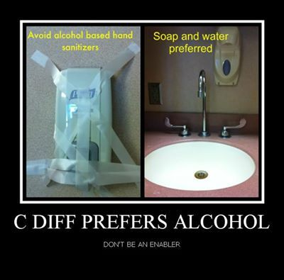 C Diff Prefers Alcohol Humor Infection Control Nursing Medical