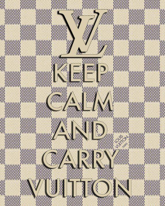#KeepCalmAndCarryVUITTON