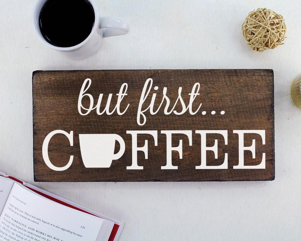 Coffee Signs Kitchen Decor But First Coffee Sign Rustic Kitchen Decor Kitchen Wall Decor