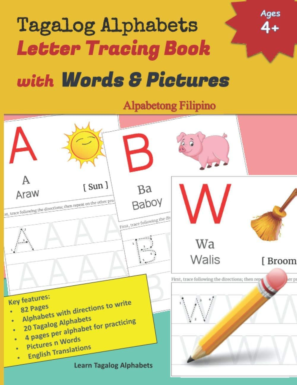 Tagalog Alphabets Letter Tracing Book With Words Pictures Alpabetong Filipino Tagalog Abakada In 2021 Word Pictures Alphabet Pictures Tracing Letters [ 1294 x 1000 Pixel ]