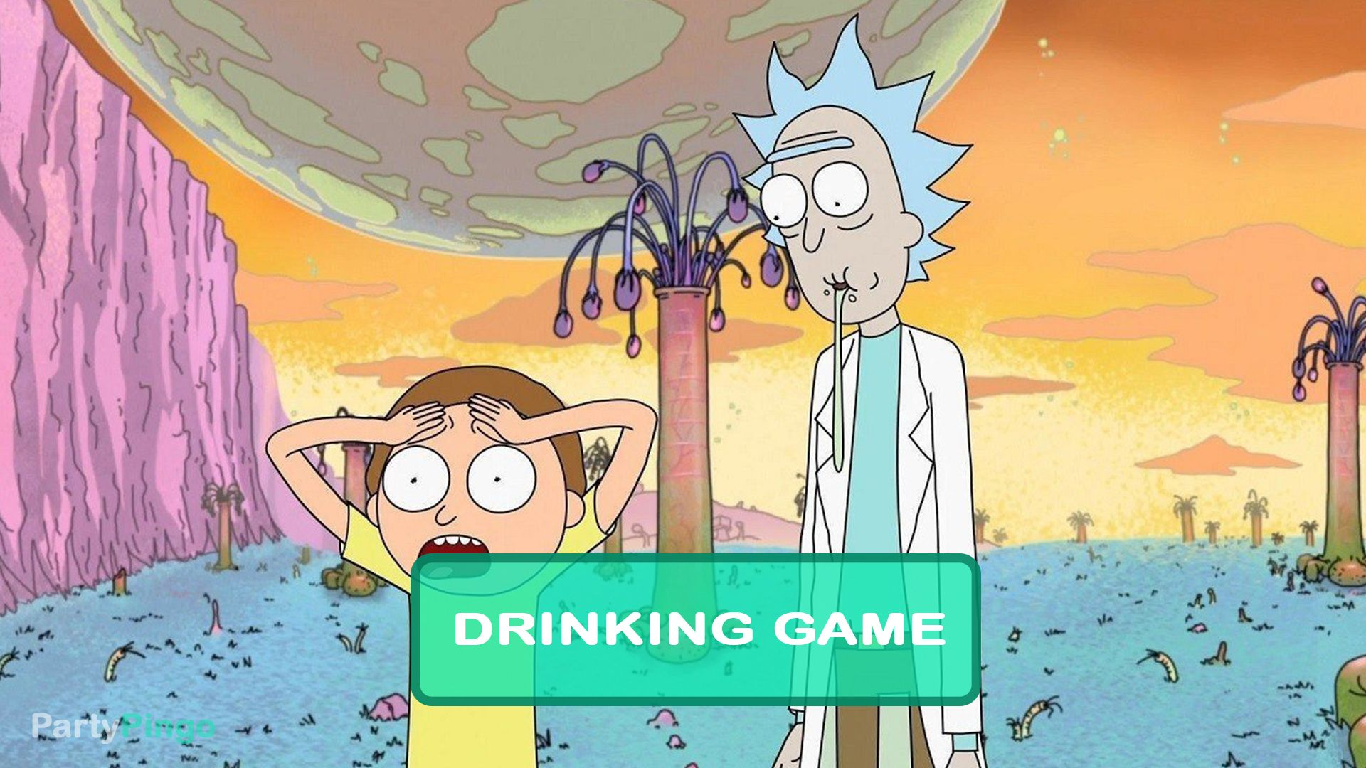 Pin On Rick And Morty Drinking Game