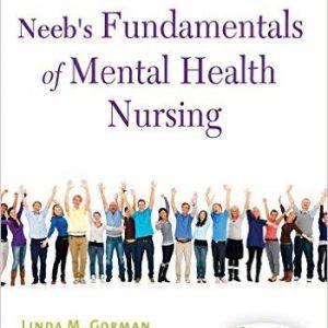 Test Bank For Neeb S Fundamentals Of Mental Health Nursing 4th