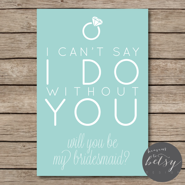 Will You Be My Bridesmaid? // printable card to ask your bridesmaids ...