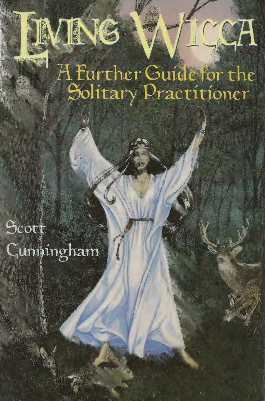 Living wicca a further guide for the solitary