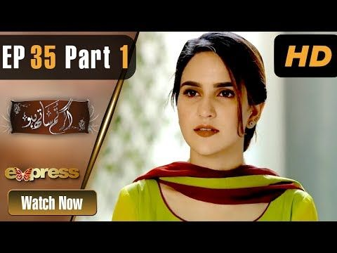 Agar Tum Saath Ho - Episode 35 - Express Entertainment Dramas