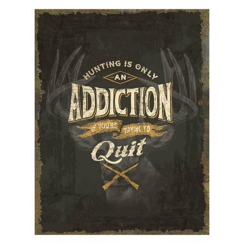 Heavy Metal Sign - Hunting Addiction