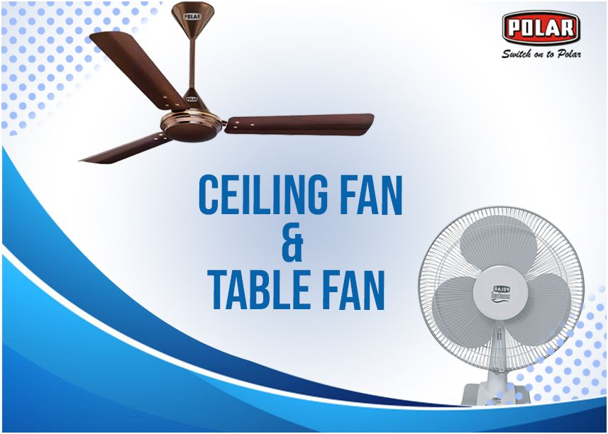 Different Advantages Of Using High Speed Ceiling Fan And Table