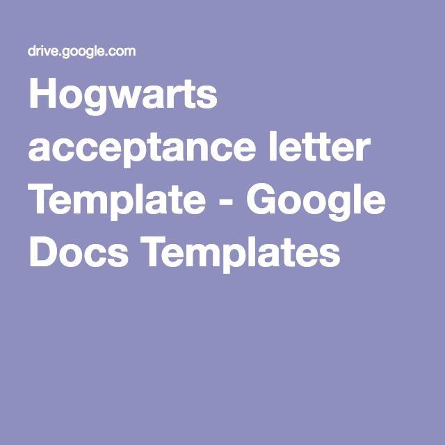 Hogwarts acceptance letter Template - Google Docs Templates | Pins I ...