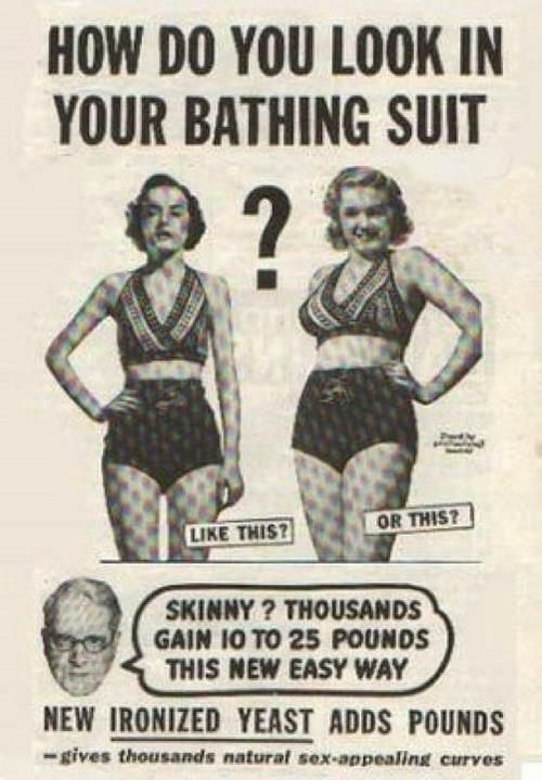 old ad back in the day to gain weight for women - crazy - dont be afraid to have curves - fitness motivation