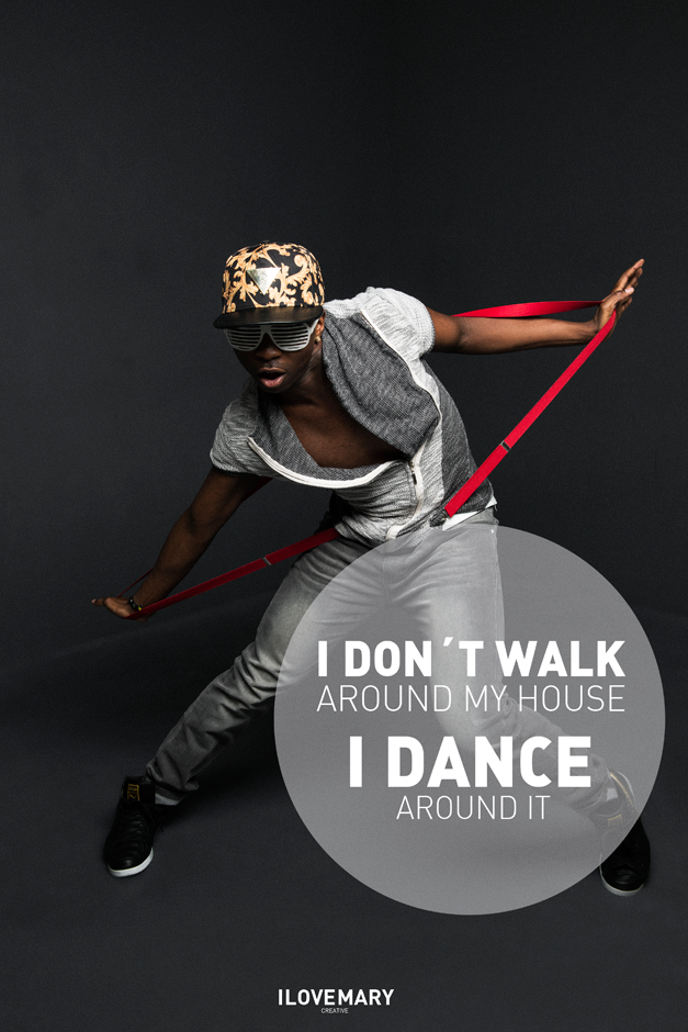 I don`t walk around my house, I DANCE around it. I #dance #tanz #fotografie I Mehr Tanz gibt es hier: http://www.ilovemary.de