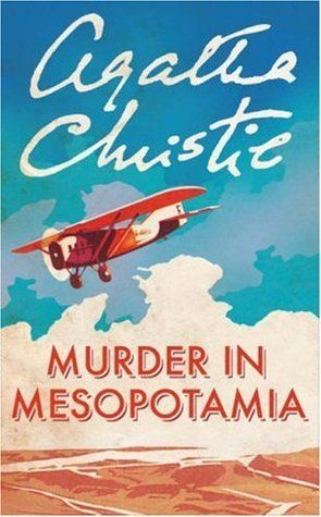 Agatha Christie, Murder in Mesopotamia (1936), Hercule Poirot Book 14, agatha christie quotes, agatha christie quotes, agatha christie poirot, hercule poirot, poirot, poirot quotes, mystery fiction, mystery books worth reading, mystery novels detectives