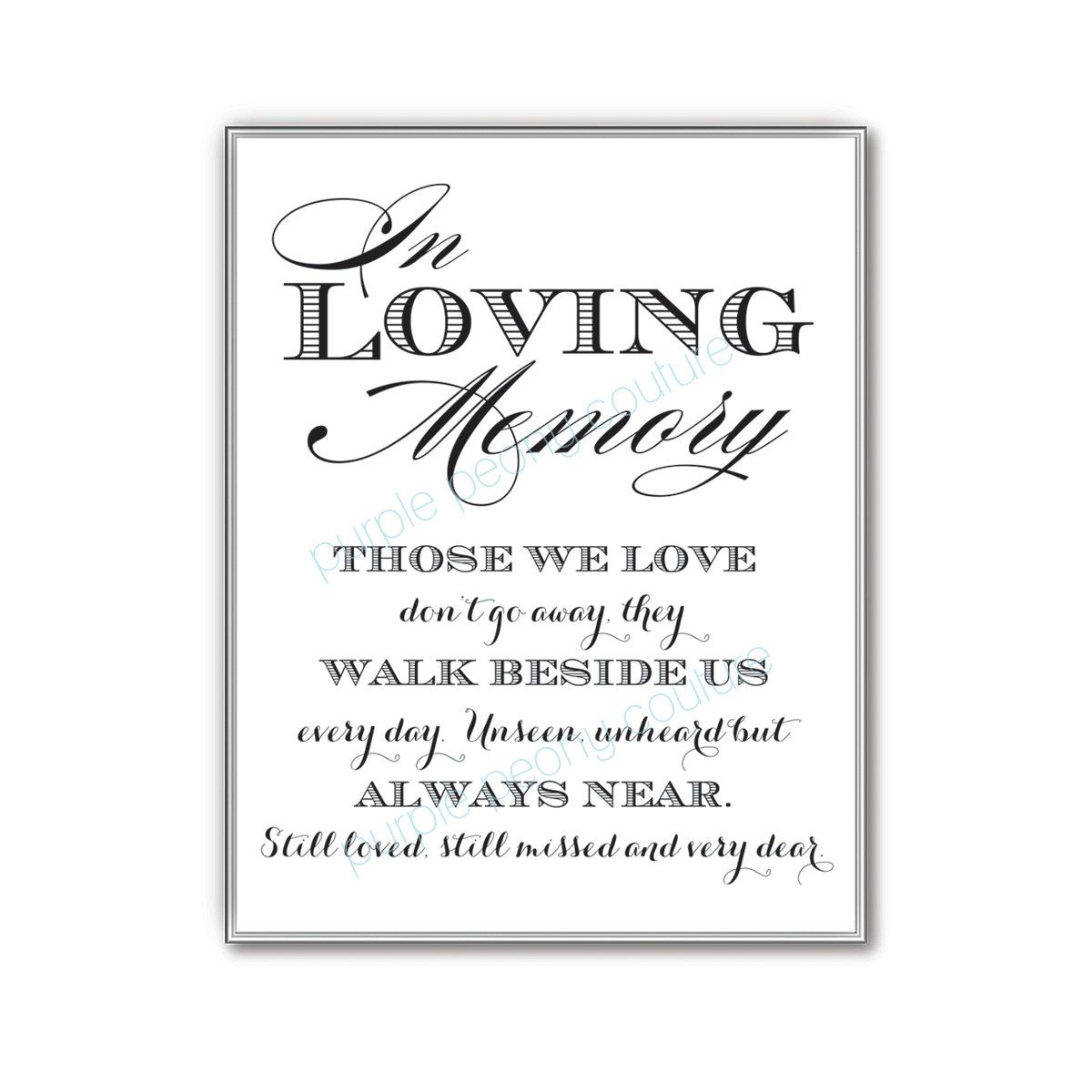 In Loving Memory Wedding Sign Memorial Table By Purplepeonycouture 5 00