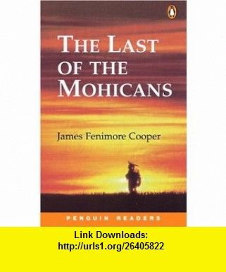 The last of the mohicans penguin readers level 2 9780582421776 ebook pdf fandeluxe Gallery