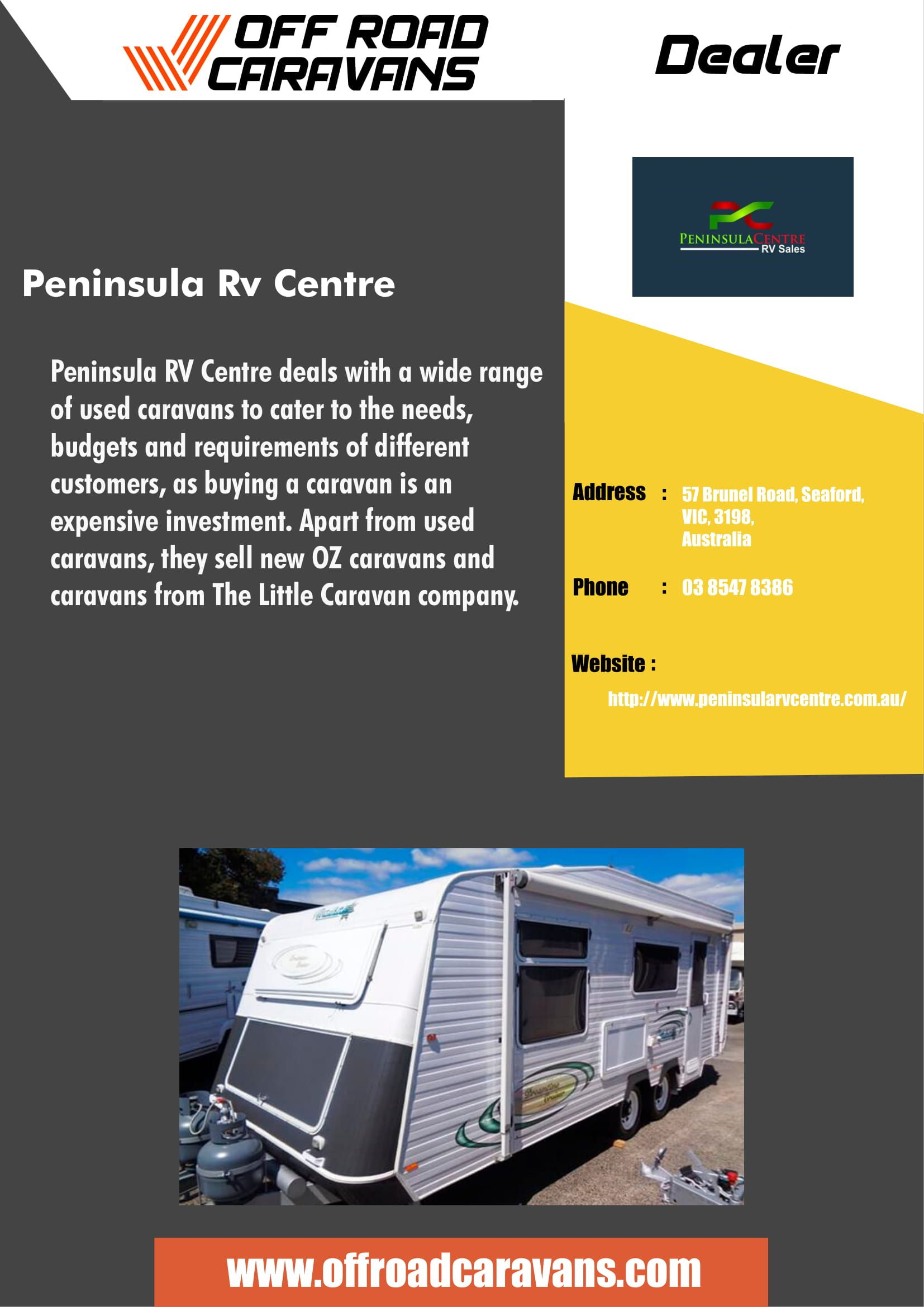 Peninsula Rv Centre Are Dealers For Oz Caravans And The Little
