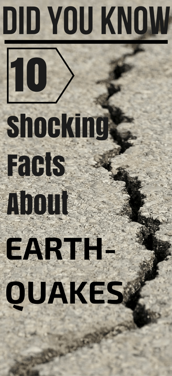 Did You Know These 10 Shocking Facts About Earthquakes