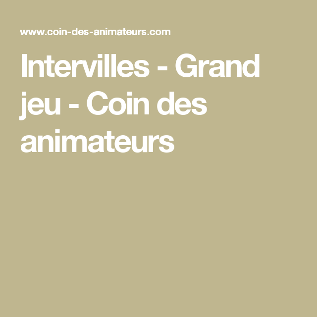 intervilles grand jeu coin des animateurs animation. Black Bedroom Furniture Sets. Home Design Ideas