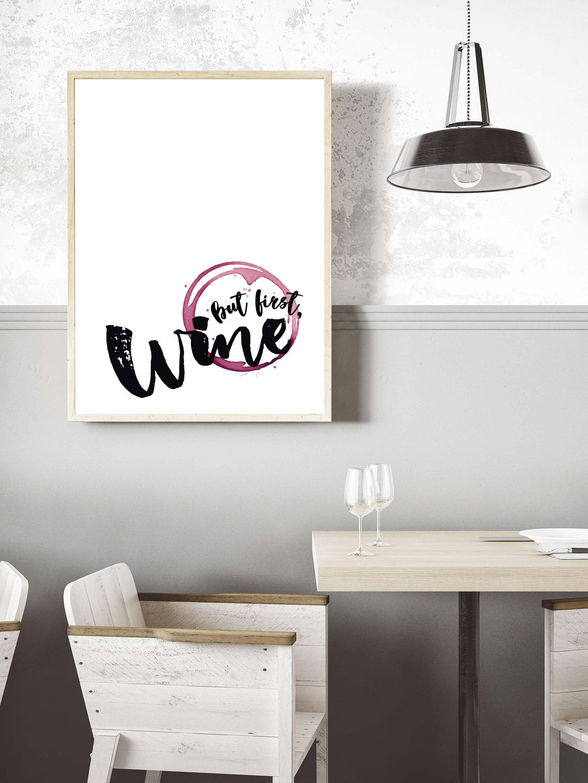 But first wine digital print wall art wine kitchen mum mom